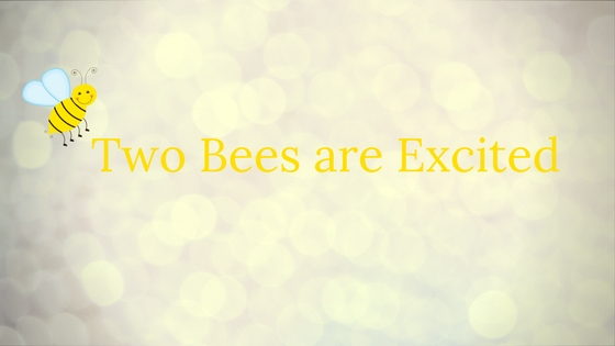 Two excited Bees