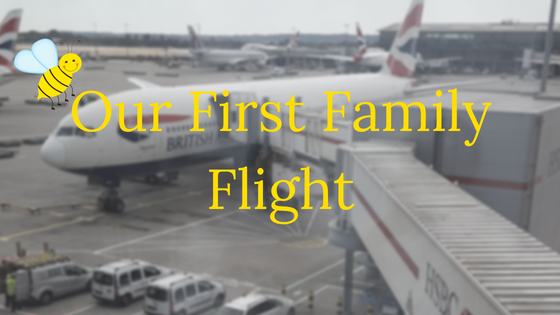 Our first family flight