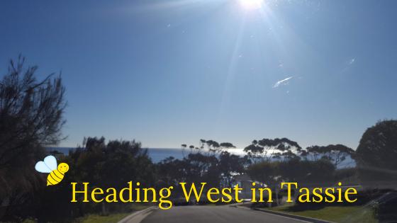Heading West in Tassie